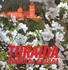 Turaida, Krimulda, Sigulda