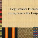 Segu paraugi Turaidas muzejrezervāta krājumā-01