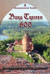 Burg Treiden 800. Geschichte und Gegenwart