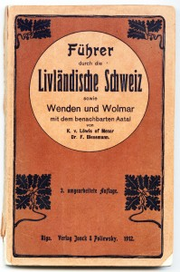 "K. fon Lē¬viss of Me¬nārs, F. Bī¬ne¬mans, ceļ¬ve¬dis ""Va¬do¬nis pa Vid¬ze¬mes Švei¬ci"" (Führer durch die Livländische Schweiz), 1912. gads. TMR 17393"