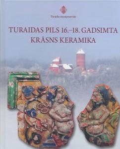 Каталог «Печная керамика Турайдского замка XVI–XVIII веков»